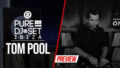 Pure DJ Set Ibiza with Tom Pool