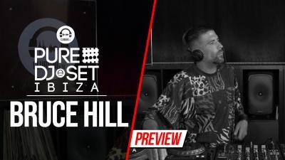 Pure DJ Set Ibiza with Bruce Hill