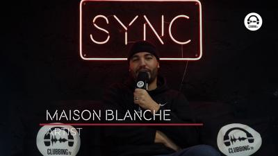 SYNC with Maison Blanche