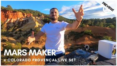 Clubbing Experience with Mars Maker @ Colorado Provençal Live Set