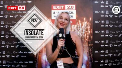 Rendez-vous with Insolate @ Exit Festival 2021