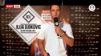 Rendez-vous with Ilija Djokovic @ Exit Festival 2021