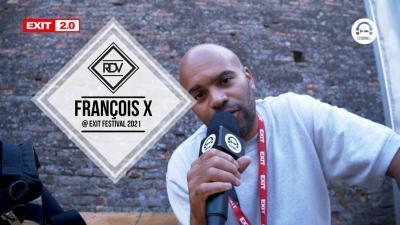 Rendez-vous with François X @ Exit Festival 2021