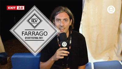 Rendez-vous with Farrago @ Exit Festival 2021
