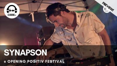 Clubbing Experience with Synapson @ Opening Positiv Festival
