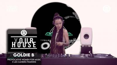 (Y)our house - Provocative Women For Music x Les Cahiers Fxminins with Goldie B