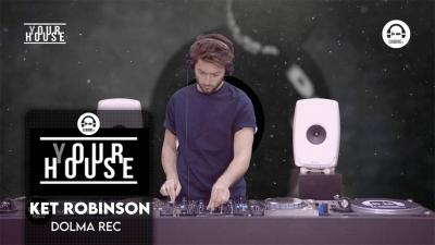 (Y)our House - Dolma Rec with Ket Robinson