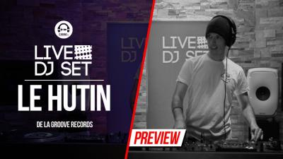 Live DJ Set with Le Hutin - De La Groove Records