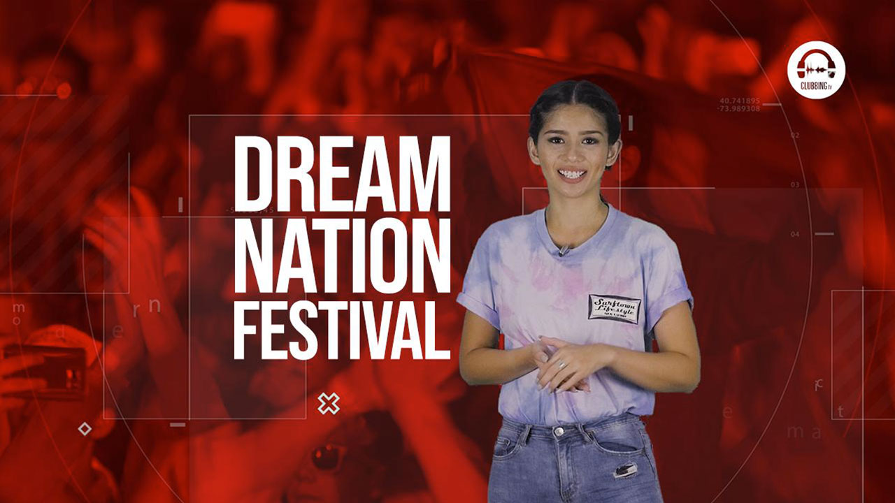 Clubbing Trends N°58 : Dream Nation Festival
