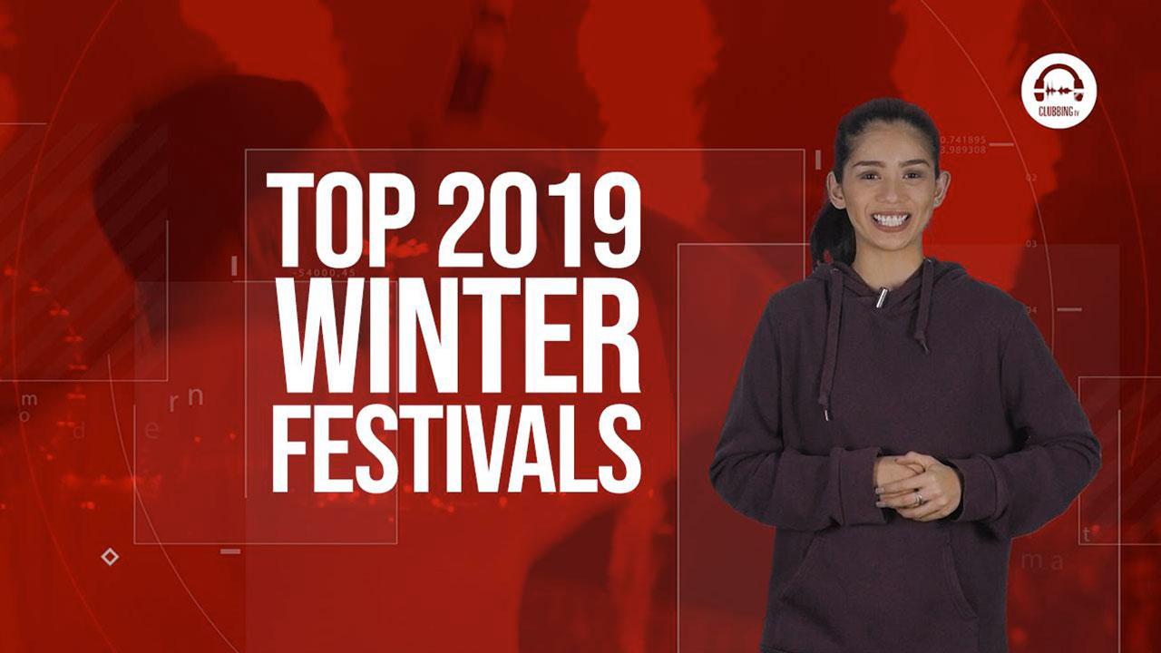 Clubbing Trends N°67 : Top 2019 Winter Festivals