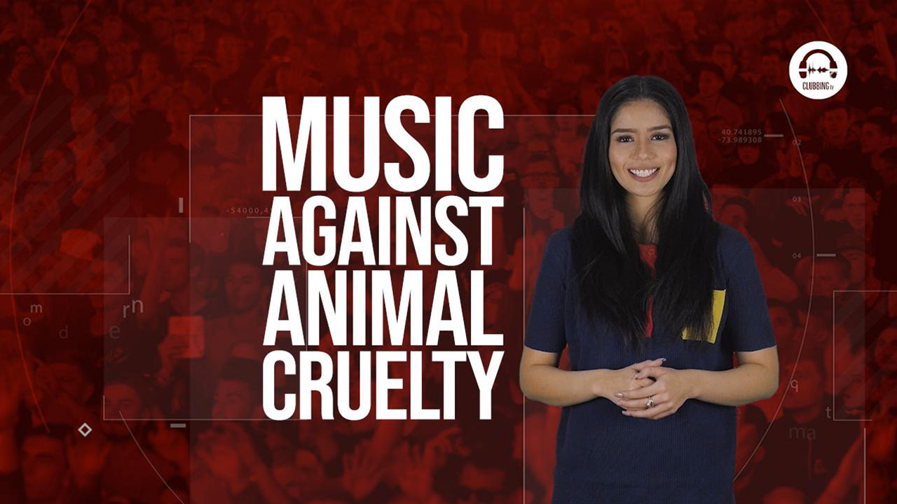 Clubbing Trends N°69 : Music Against Animal Cruelty