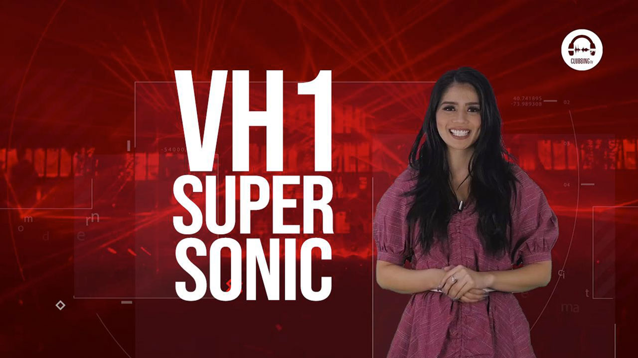 Clubbing Trends N°74 : VH1 Supersonic