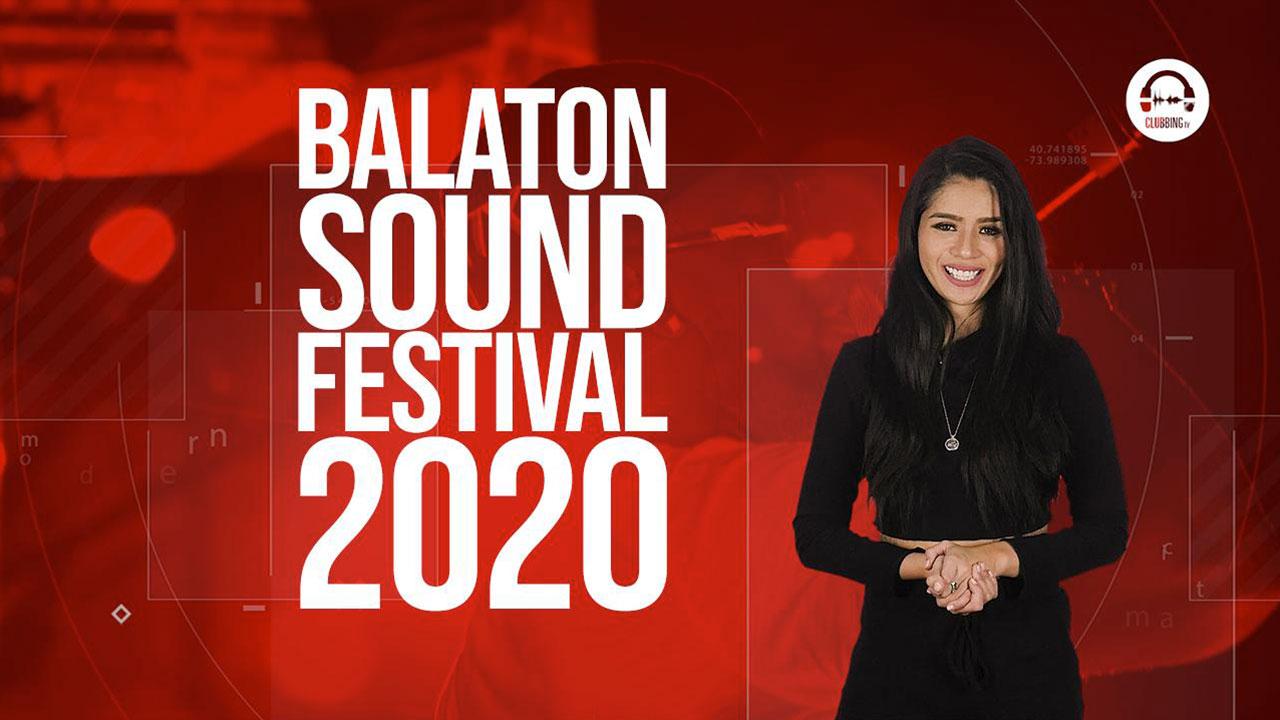 Clubbing Trends N°84 : Balaton Sound Festival 2020