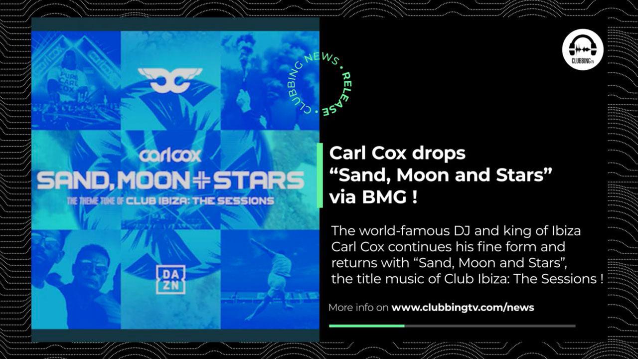 Clubbing News - EP 22 : Carl Cox, Drumcode, elrow, Brighton, Israel, ...