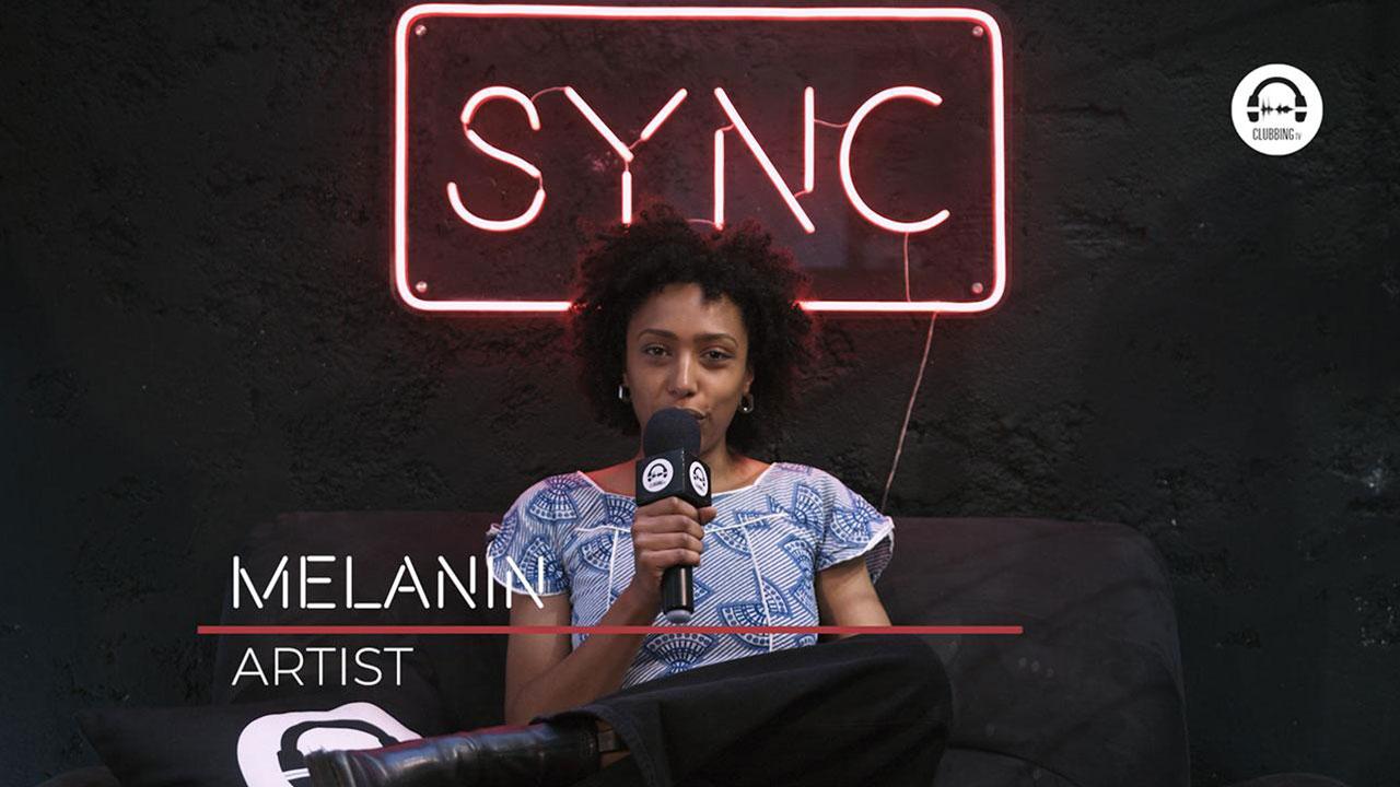 SYNC with Melanin