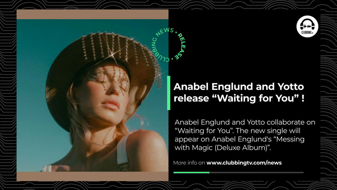Clubbing News - EP 30: Anabel, SupportyourDJ, Ed Banger, Louie Vega...