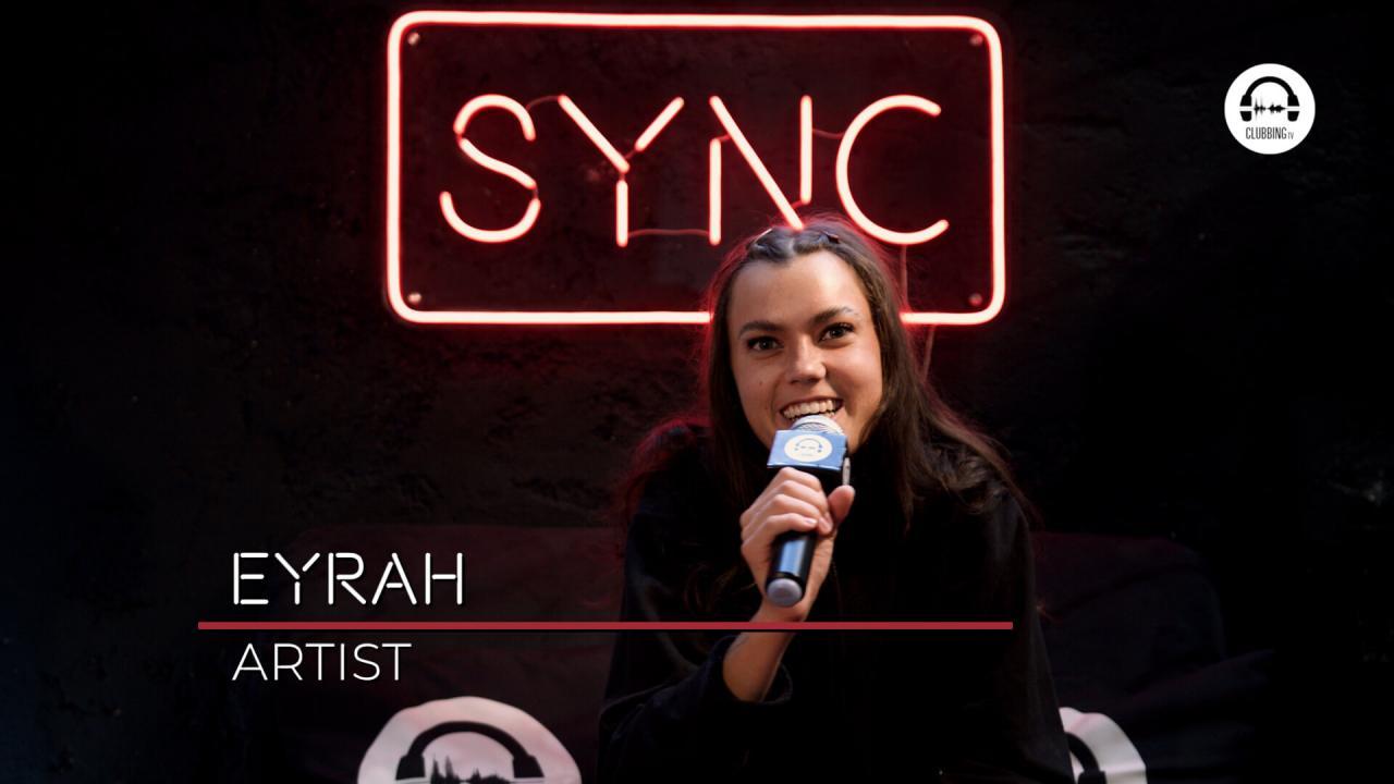 SYNC with Eyrah